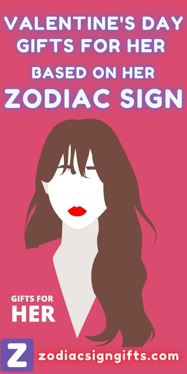 Valentine Gifts for Her Based on Zodiac Sign