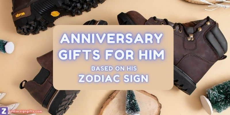 anniversary gifts for him based on zodiac sign